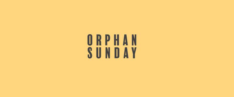 Orphan Sunday Image