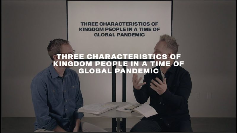 Three Characteristics of Kingdom People in a Global Pandemic Image