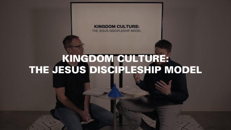 Kingdom Culture: The Jesus Discipleship Model Image