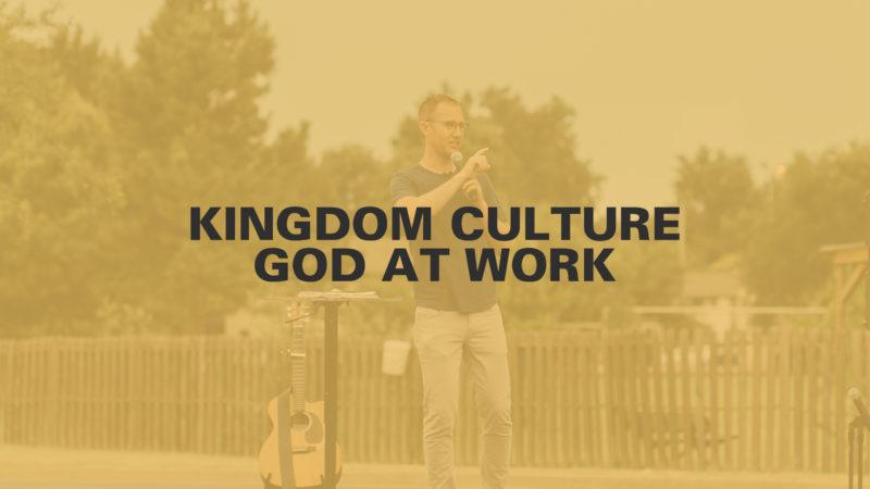 Kingdom Culture: God at Work Image