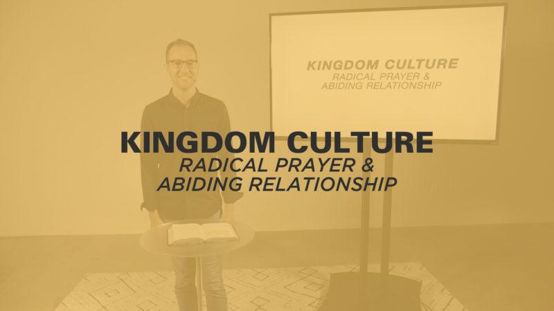 Radical Prayer & Abiding Relationship Image