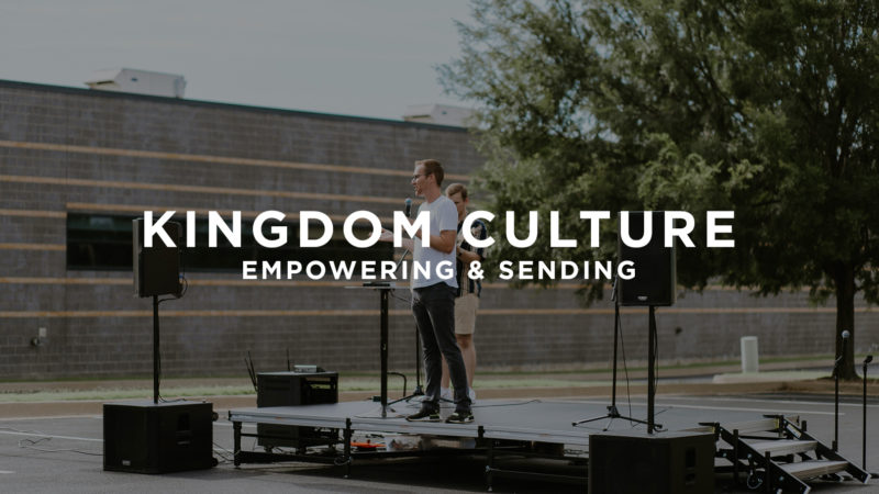 Kingdom Culture: Empowering & Sending Image