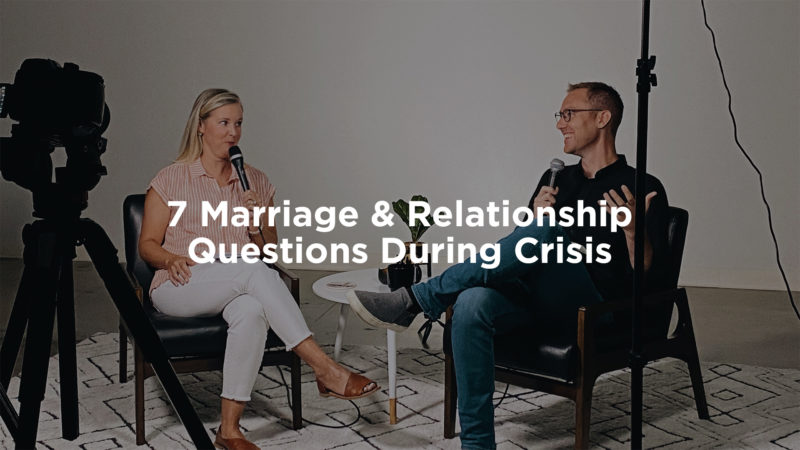7 Marriage & Relationship Questions During Crisis Image