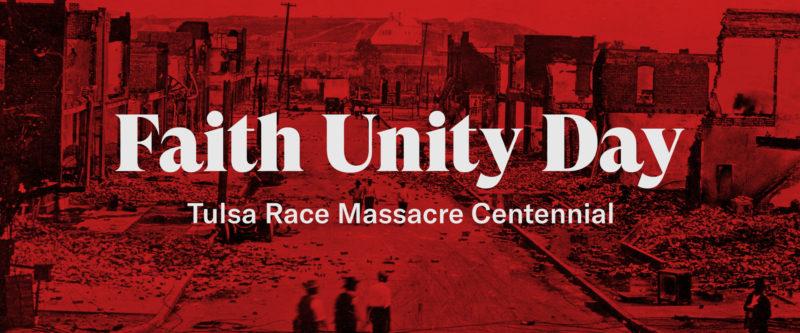 Faith Unity Day - Tulsa Race Massacre Centennial Image